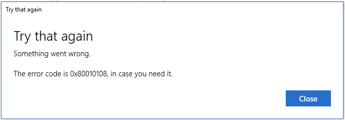 Error 0x80010108